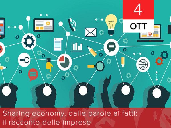 4 ottobre – Sharing economy, dalle parole ai fatti: il racconto delle imprese