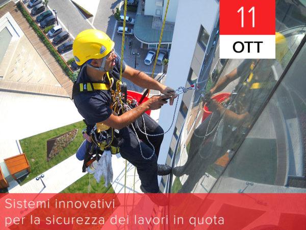 11 Ottobre – Sistemi innovativi per la sicurezza dei lavori in quota