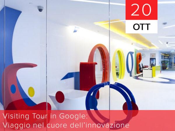 20 ottobre – Visiting tour in Google: viaggio nel cuore dell'innovazione