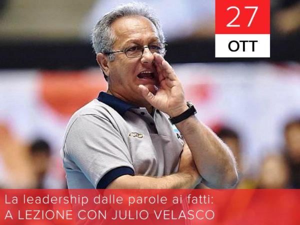 27 ottobre – La leadership dalle parole ai fatti: a lezione con Julio Velasco