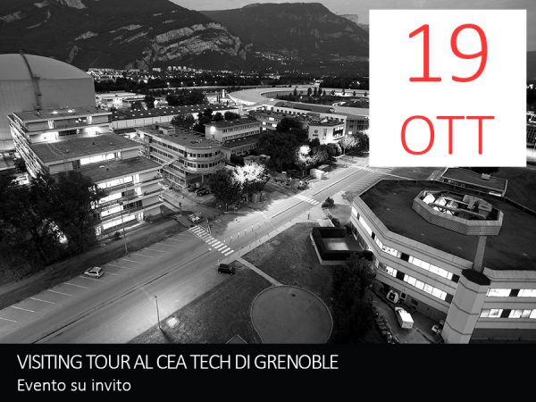 "19 Ottobre – VISITING TOUR AL""CEA TECH"" di Grenoble"