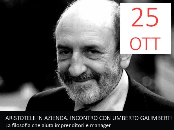 25 Ottobre – ARISTOTELE IN AZIENDA. Incontro con Umberto Galimberti